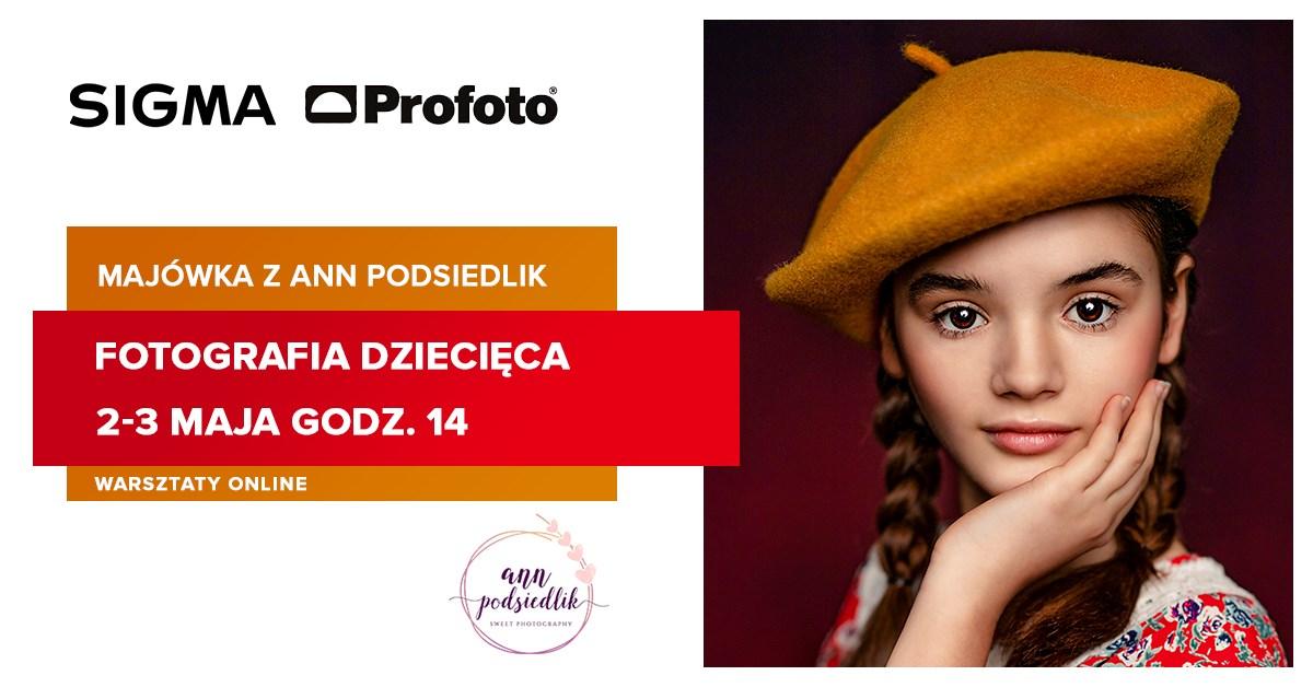 Majówka z SIGMA – warsztaty online fotografii dziecięcej pod okiem Ann Podsiedlik