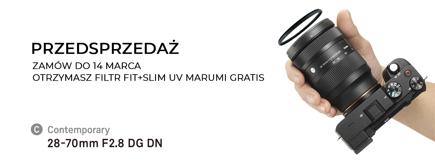SIGMA – przedsprzedaż SIGMA 28-70mm F2.8 DG DN Contemporary