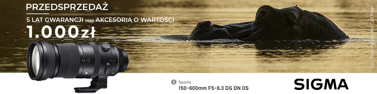SIGMA – Przedsprzedaż SIGMA 150-600mm F5-6.3 DG DN OS | Sports