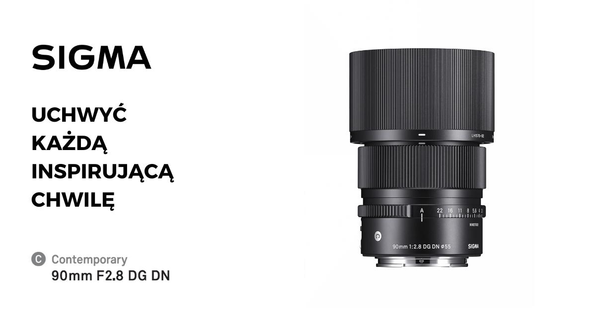 Nowość. SIGMA 90mm F2.8 DG DN   Contemporary